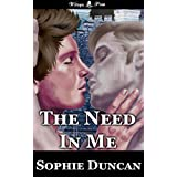 The Need In Me ~ Sophie Duncan