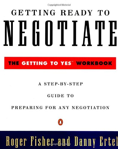[PDF] Getting Ready To Negotiate The To Yes Workbook ...