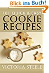 101 Quick & Easy Cookie Recipes (Engl...