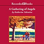 A Gathering of Angels: Dorsetville, Book 2 | Katherine Valentine
