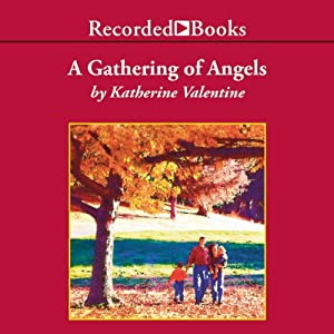 A Gathering of Angels Audiobook