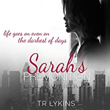 Sarah's Premonition (       UNABRIDGED) by T R Lykins Narrated by Kandi Peppers