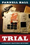Trial (Stanley Hastings Mystery, #11)...