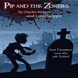 Pip and the Zombies Audiobook