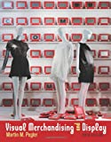 Visual Merchandising and Display (6th edition)