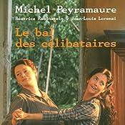 Le bal des célibataires (L'orange de Noël 2) | Michel Peyramaure