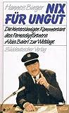 Die hintersinnigen Kommentare d. Fernsehpförtners Alois Baierl zur Weltlage. Hingerieben von Hans Brenner.