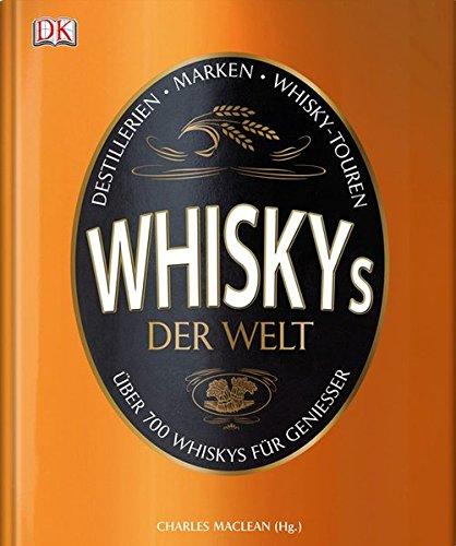 whiskys-der-welt-uber-700-whiskys-fur-geniesser