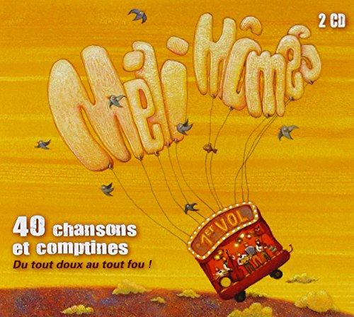 40 chansons et comptines : du tout doux au tout fou ! (1er vol)