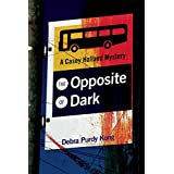 The Opposite of Darkby Debra Purdy Kong
