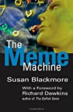 The Meme Machine (Popular Science) (019286212X) by Blackmore, Susan
