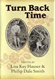 img - for Turn Back Time (The Stoneworth Chronicles) book / textbook / text book