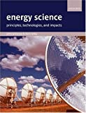 John Andrews Energy Science: Principles, technologies, and impacts