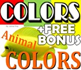 Color Picture Book: Kids Learn Colors by Cute Animals (Free Bonus: 30+ Free Online Kids Jigsaw Puzzle Games!)