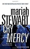 Cry Mercy (A Mercy Street Mystery) (0345506138) by Stewart, Mariah
