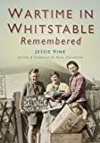img - for Wartime in Whitstable Remembered book / textbook / text book