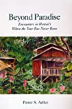 img - for Beyond Paradise: Encounters in Hawaii Where the Tour Bus Never Runs book / textbook / text book