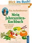 Mein Jahreszeiten-Kochbuch: Kr�uter-R...