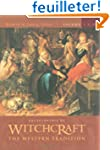 Encyclopedia of Witchcraft: The Weste...