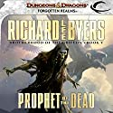 Prophet of the Dead: Forgotten Realms: Brotherhood of the Griffon, Book 5 Audiobook by Richard Lee Byers Narrated by James Patrick Cronin