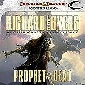 Prophet of the Dead: Forgotten Realms: Brotherhood of the Griffon, Book 5 | Richard Lee Byers