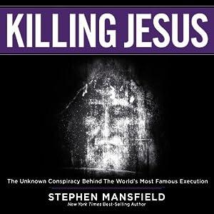 Killing Jesus Audiobook