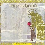 Tripsichord