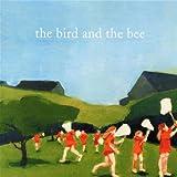 "The Bird and the Beevon ""The Bird and the Bee"""