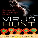 Virus Hunt: The Search for the Origin of HIV (Unabridged)
