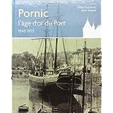 Pornic, 1800-1923 : l'âge d'or du port