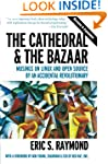 The Cathedral & the Bazaar: Musings o...