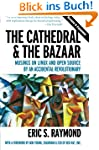 Cathedral and the Bazaar: Musings on...