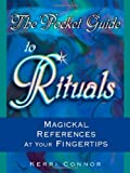 img - for The Pocket Guide to Rituals: Magickal References at Your Fingertips book / textbook / text book