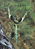 img - for The Praying Mantids book / textbook / text book