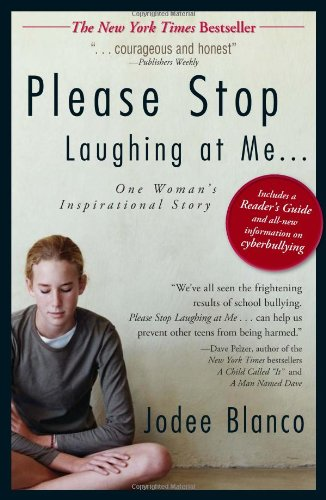 Please Stop Laughing at Me: One Woman's Inspirational...