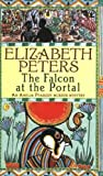 Elizabeth Peters The Falcon at the Portal (Amelia Peabody Murder Mystery)