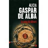 Le Sang du d�sertpar Alicia GASPAR DE ALBA