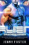 Image de Alien - Drachenkrieger: Science Fiction Liebesroman (Sci-Fi Alien Invasion and Abduction Fantasy Nov