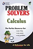 Calculus Problem Solver (Problem Solvers Solution Guides) (0878915052) by Editors of REA
