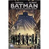 Batman. Cos&#39; successo al cavaliere oscurodi Neil Gaiman