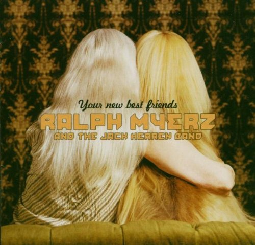 Ralph Myerz And The Jack Herren Band-Your New Best Friends-WEB-2013-FRAY INT Download