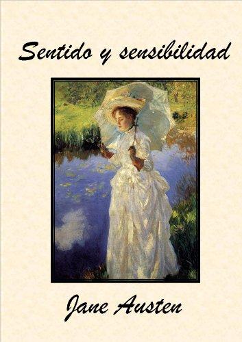 Jane Austen - Sentido y sensibilidad (Spanish Edition)
