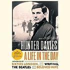 A Life in the Day Hörbuch von Hunter Davies Gesprochen von: Cameron Stewart