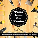 Tales From the Trades | Frank Freeley