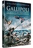 Gallipoli la bataille des dardanelles