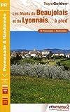 echange, troc FFRP - Les Monts du Beaujolais et du Lyonnais... à pied : 35 promenades & randonnées