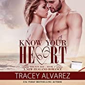 Know Your Heart   [Tracey Alvarez]