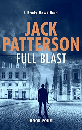 Full Blast (A Brady Hawk Novel Book 4)