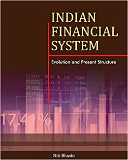 evolution of indian financial system The financial system of any country is comprised of the financial institutions, financial markets, financial instruments, and financial services to clearly understand the evolution of financial system in india, we will divide the history in three phases:.
