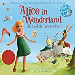 Alice in Wonderland: The Mad Hatter's Tea Party | Lewis Carroll,Joe Rhatigan - adaptation,Charles Nurnberg - adaptation